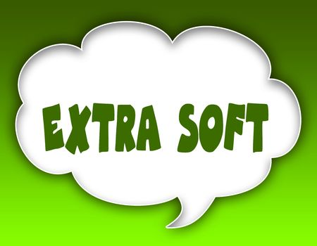 EXTRA SOFT message on speech cloud graphic. Green background. Illustration