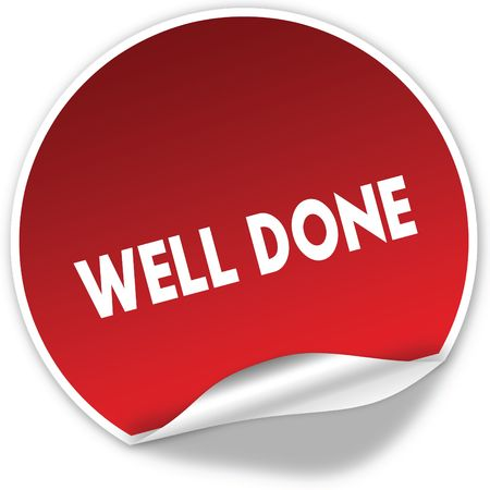 WELL DONE text on realistic red sticker on white background. Illustration Banco de Imagens