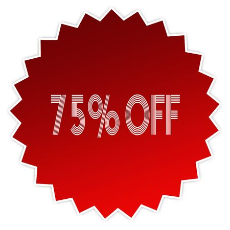75 PERCENT OFF on red sticker label. Illustration graphic design concept image Stock Photo