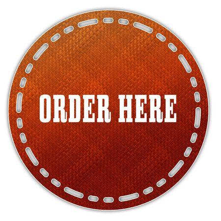 Round orange pattern badge with ORDER HERE message. Illustration graphic design concept image