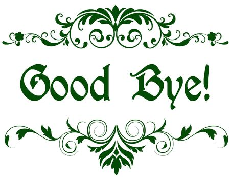 Green frame with GOOD BYE   text. Illustration image concept