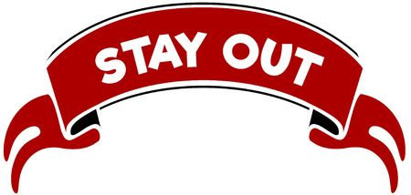 STAY OUT on red band. Illustration graphic concept image Stock Photo