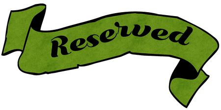 RESERVED green ribbon. Illustration graphic concept image