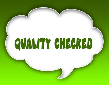 QUALITY CHECKED message on speech cloud graphic. Green background. Illustration