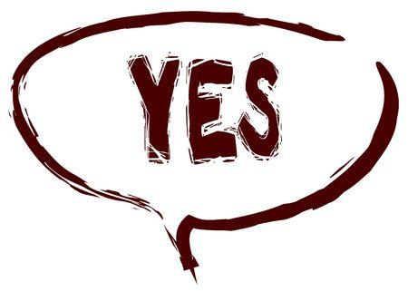 Red marker sketched speech bubble with YES message. Illustration