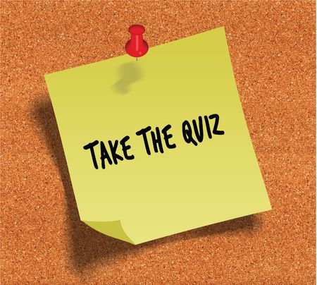 TAKE THE QUIZ handwritten on yellow sticky paper note over cork noticeboard background. Illustration