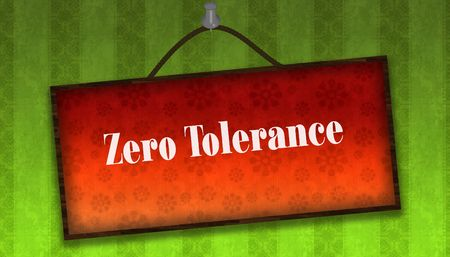 ZERO TOLERANCE text on hanging orange board. Green striped wallpaper background. Illustration