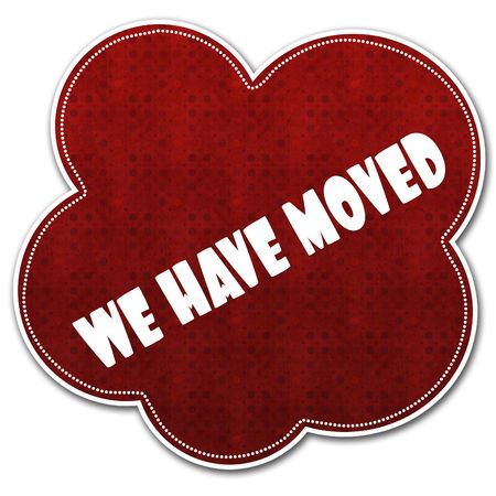 Red pattern cloud with WE HAVE MOVED text written on it illustration.