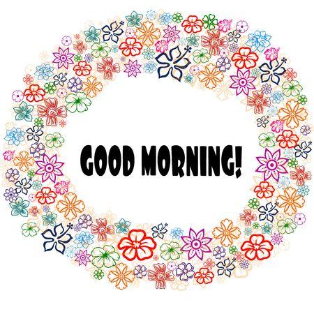 GOOD MORNING   in floral frame. Illustration graphic concept image