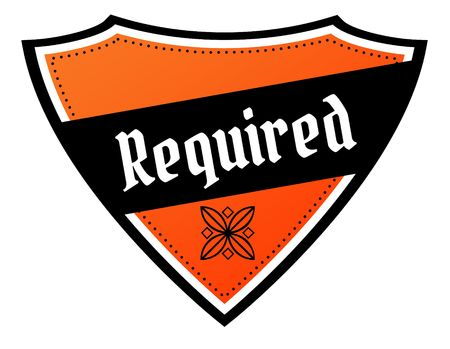 Orange and black shield with REQUIRED text. Illustration