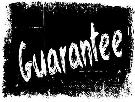 GUARANTEE on black grunge background. Illustration image concept