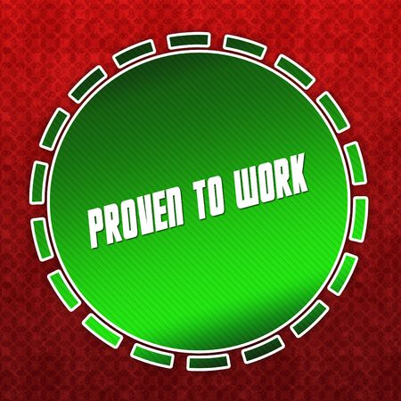 Green PROVEN TO WORK badge on red pattern background. Illustration Stock Photo