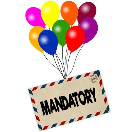 MANDATORY on envelope pulled by coloured balloons isolated on white background. Illustration