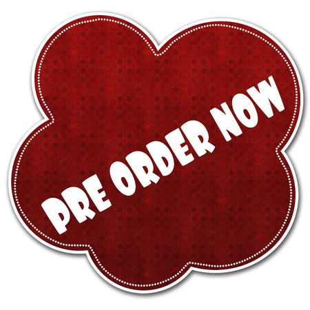 Red pattern cloud with PRE ORDER NOW text written on it illustration.