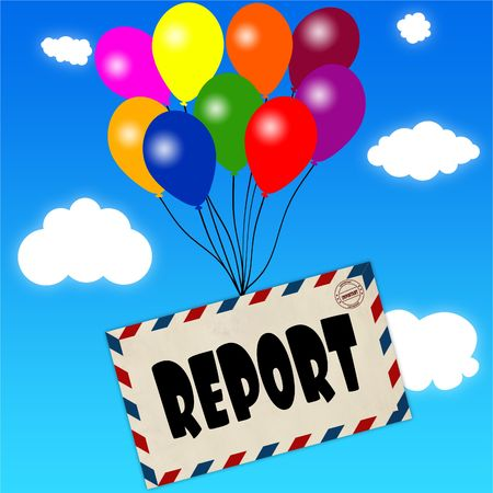 Envelope with REPORT message attached to multicoloured balloons on blue sky and clouds background. Illustration