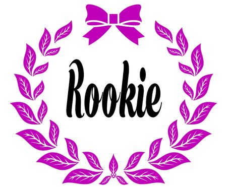 ROOKIE with pink laurels ribbon and bow. Illustration concept