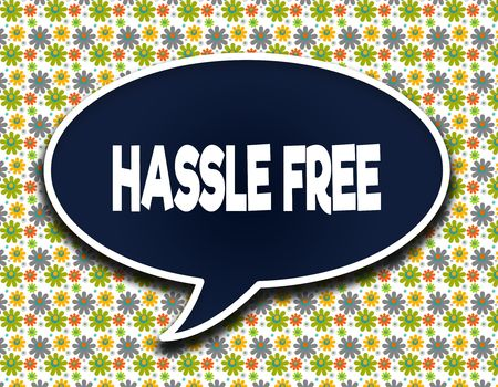 Dark blue word balloon with HASSLE FREE text message. Flowers wallpaper background. Illustration Reklamní fotografie