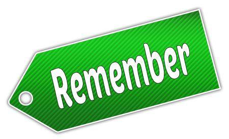 Striped green REMEMBER label. Illustration graphic design concept image Stock Photo