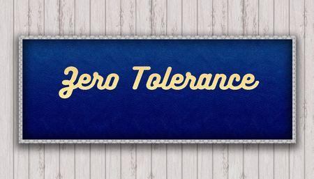 ZERO TOLERANCE handwritten on blue leather pattern painting hanging on wooden wall. Illustration Stock Photo