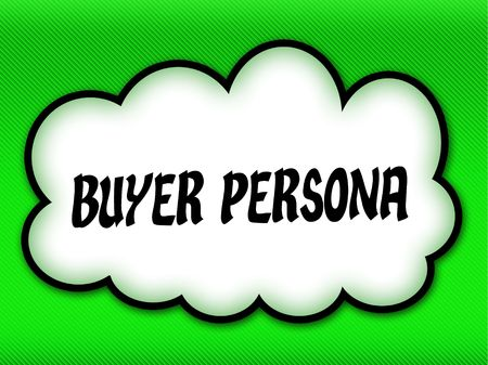 Comic style cloud with BUYER PERSONA writing on bright green background. Illustration Stock Photo