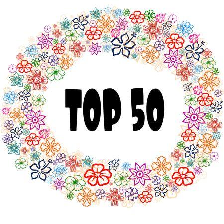 TOP 50 in floral frame. Illustration graphic concept image