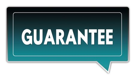 GUARANTEE on turquoise to black gradient square speech bubble. Illustrations