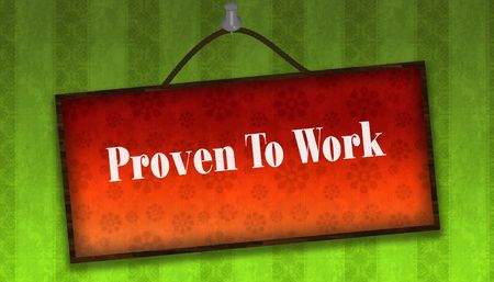 PROVEN TO WORK text on hanging orange board. Green striped wallpaper background. Illustration
