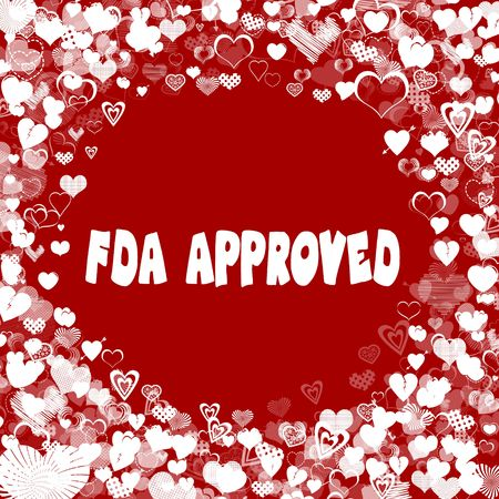 Hearts frame with FDA APPROVED text on red background. Illustration Stock Photo