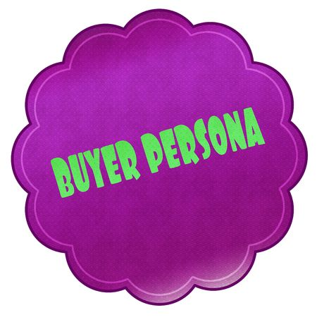BUYER PERSONA on magenta sticker. Illustration graphic design concept image