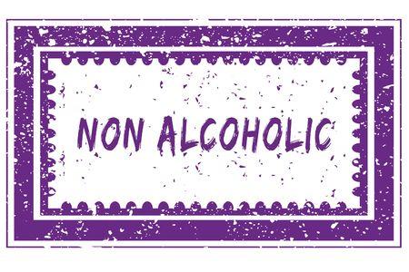 NON ALCOHOLIC in magenta grunge square frame stamp. illustration image