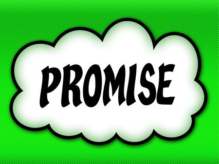 Comic style cloud with PROMISE writing on bright green background. Illustration