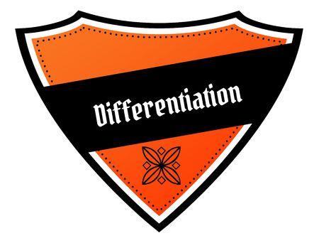 차별화 텍스트가있는 오렌지색과 검은 색 방패. 삽화