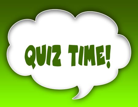 QUIZ TIME   message on speech cloud graphic. Green background. Illustration Stock Photo