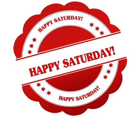 HAPPY SATURDAY   red round rubber stamp. Illustration graphic concept Stock Photo