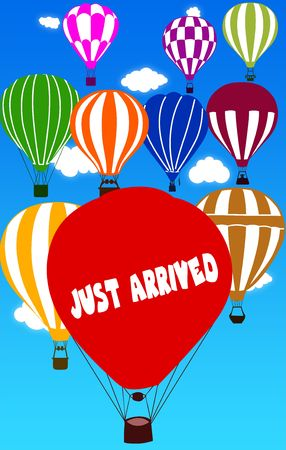 JUST ARRIVED written on hot air balloon with a blue sky background. Illustration Stock Photo