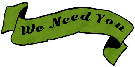 WE NEED YOU green ribbon. Illustration graphic concept image