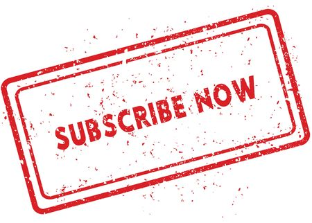 Red SUBSCRIBE NOW rubber stamp. Illustration graphic image concept