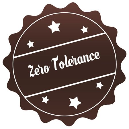 Brown ZERO TOLERANCE stamp on white background. Illustration