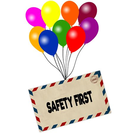 SAFETY FIRST on envelope pulled by coloured balloons isolated on white background. Illustration Stock Photo