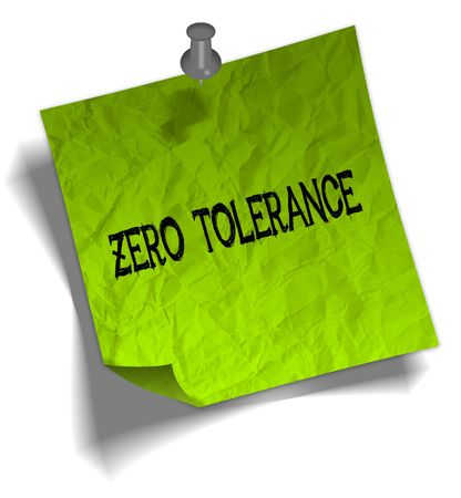 Green note paper with ZERO TOLERANCE message and push pin graphic illustration.