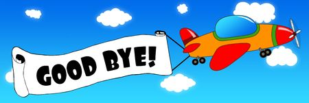 Cartoon aeroplane and banner with GOOD BYE   text on a blue sky background. Illustration concept. Standard-Bild - 94179921