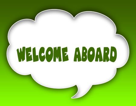 WELCOME ABOARD message on speech cloud graphic. Green background. Illustration Stock Photo