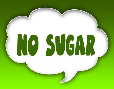NO SUGAR message on speech cloud graphic. Green background. Illustration Stock Photo