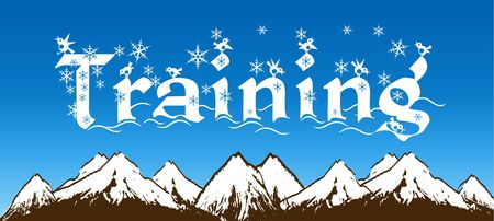 TRAINING written with snowflakes on blue sky and snowy mountains background. Illustration