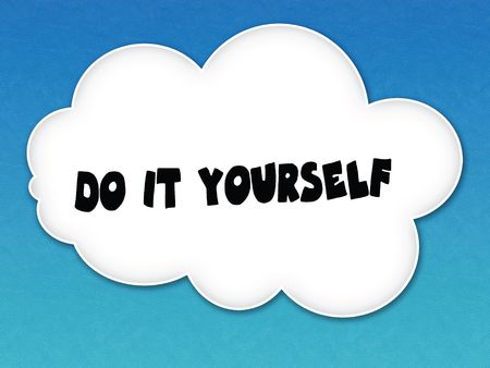 White cloud with DO IT YOURSELF message on blue sky background. Illustration