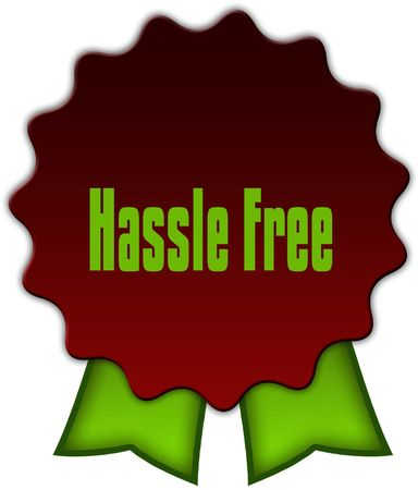 HASSLE FREE on red seal with green ribbons. Illustration