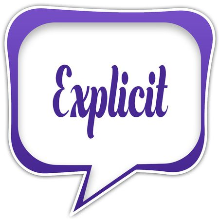 Violet square speech bubble with EXPLICIT text message. Illustration