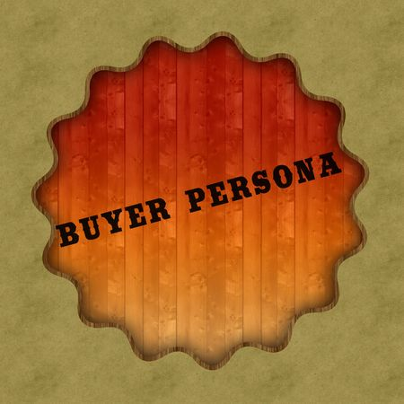 Retro BUYER PERSONA text on wood panel background, illustration.