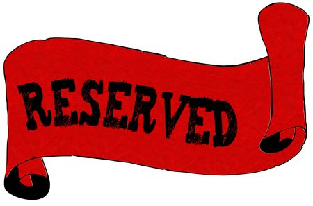 Red scroll paper with RESERVED text. Illustration concept