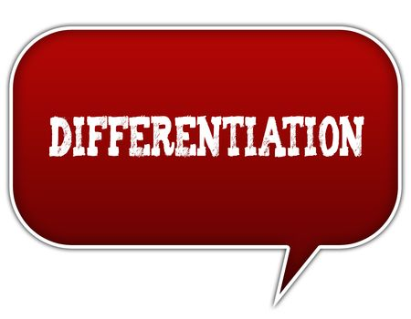 DIFFERENTIATION on red speech bubble balloon. Illustration